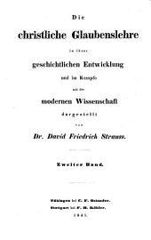 Die christliche glaubeyslehre in ihrer geschichtlichen Entwicklung und im Kampfe mit der modern Wissenschaft