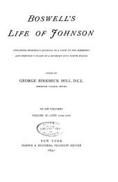 Boswell's Life of Johnson: Including Boswell's Journal of a Tour of the Hebrides, and Johnson's Diary of A Journey Into North Wales, Volume 2