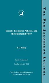 Per Jacobsson Lecture: Society, Economic Policies, and the Financial Sector