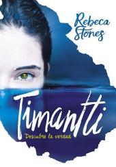 Timantti: Descubre la verdad