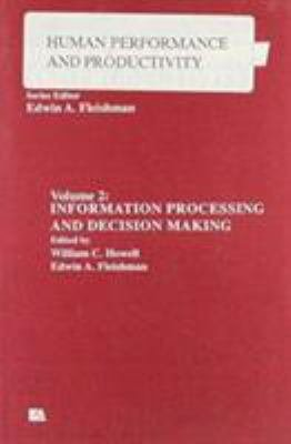Information Processing and Decision Making