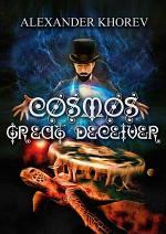 Cosmos – Great Deceiver