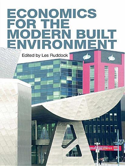 Economics for the Modern Built Environment PDF