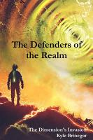 Defenders of the Realm  The Dimension s Invasion PDF