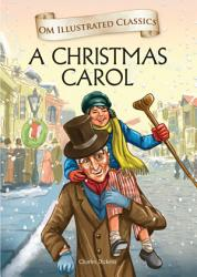 A Christmas Carol Om Illustrated Classics Book PDF