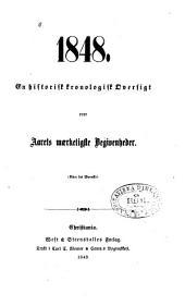 1848: en historisk kronologisk oversigt, over aarets mærkeligste begivenheder. Efter det svenske