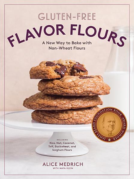Download Gluten Free Flavor Flours Book