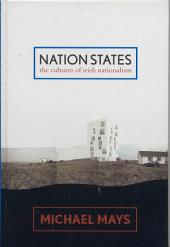 Nation States: The Cultures of Irish Nationalism