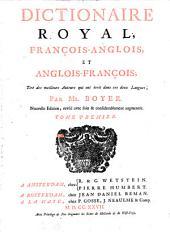 Dictionaire Royal: françois-anglois, Volume1