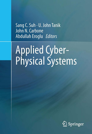 Applied Cyber Physical Systems