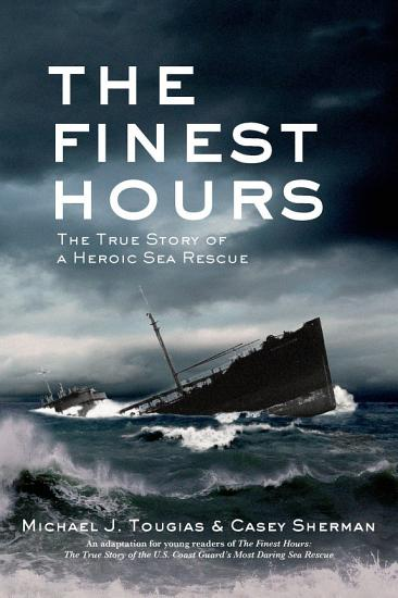 The Finest Hours  Young Readers Edition  PDF