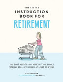 The Little Instruction Book for Retirement