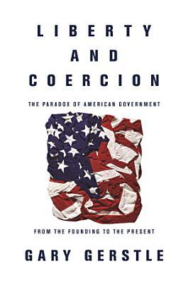 Liberty and Coercion