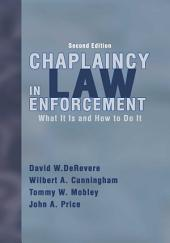 Chaplaincy in Law Enforcement: What is it and how to Do it