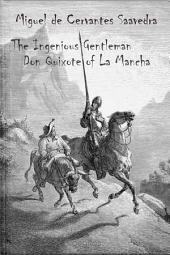 The Ingenious Gentleman Don Quixote of La Mancha (illustrated)