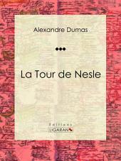 La Tour de Nesle: Pièce de théâtre