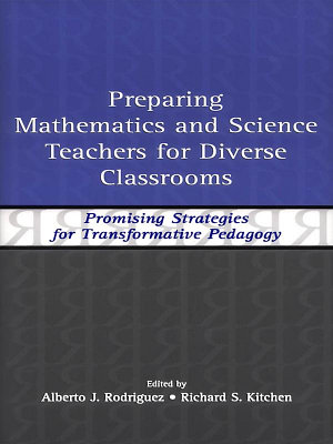 Preparing Mathematics and Science Teachers for Diverse Classrooms PDF