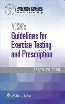 ACSM Guidelines 10e   Health Related Physical Fitness Assessment