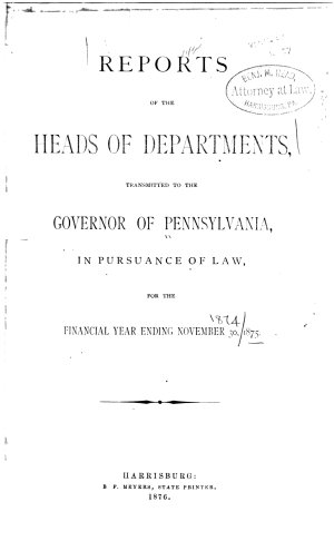 Reports of the Heads of Departments of the Commonwealth of Pennsylvania