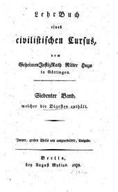 Lehrbuch der Digesten, mehr nach Dreitheilen und Partes als nach Büchern und Titeln, und des Constitutionen Codex