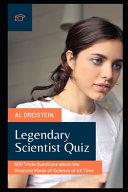 Legendary Scientist Quiz