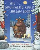 The Gruffalo s Child Jigsaw Book Book