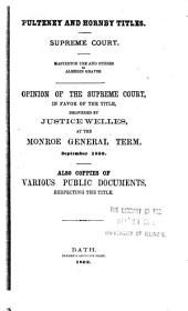 Pulteney and Hornby Titles: Supreme Court : Masterton Ure and Others Vs. Almerin Graves : Opinion of the Supreme Court, in Favor of the Title