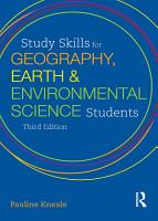 Study Skills for Geography  Earth and Environmental Science Students PDF