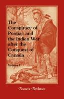 The Conspiracy of Pontiac and the Indian War After the Conquest of Canada PDF