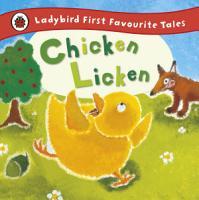 Chicken Licken  Ladybird First Favourite Tales PDF