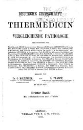 Deutsche Zeitschrift für Thiermedizin und vergleichende Pathologie: Band 3