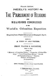 Neely's History of the Parliament of Religions and Religious Congresses at the World's Columbian Exposition