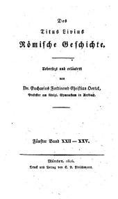 Römische Geschichte: XXII - XXV.. 5