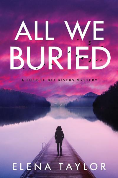 Download All We Buried Book