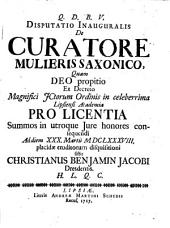 Disputatio Inauguralis De Curatore Mulieris Saxonico