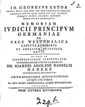 Io. Georgius Estor ... memoriam iudicii principumGermaniae ex pace Westphalica capitulationibus et annalium vetustate eruit: Volume 3