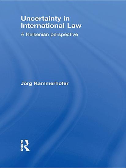 Uncertainty in International Law PDF