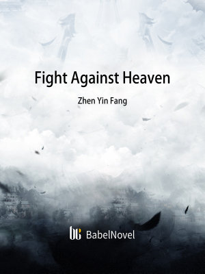Fight Against Heaven