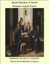 Aaron the Jew: A Novel