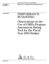 Performance budgeting observations on the use of OMB's program assessment rating tool for the fiscal year 2004 budget.