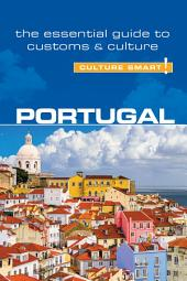 Portugal - Culture Smart!: The Essential Guide to Customs & Culture, Edition 2