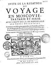 Relation du voyage en Moscovie, Tartarie et Perse augmentée du voyage de J. Albert de Mandelslo aux Indes Orientales