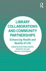 Library Collaborations And Community Partnerships Book PDF