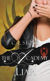 The Academy - Liar: The Scarab Beetle Series #2