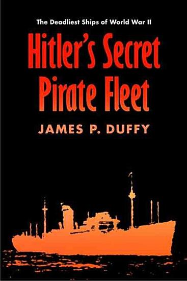 Hitler s Secret Pirate Fleet PDF