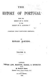 The History of Portugal: The history of Portugal from the reign of D. Diniz to the reign of D. Alfonso V