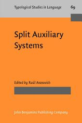 Split Auxiliary Systems: A cross-linguistic perspective