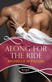 Along for the Ride: A Rouge Erotic Romance