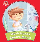 Wash Hands Before Meals : Good Manners
