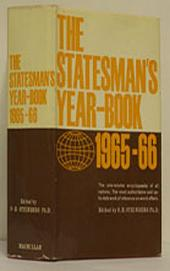 The Statesman's Year-Book 1965-66: The One-Volume ENCYCLOPAEDIA of all nations